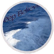 Believe Round Beach Towel by Aimee L Maher Photography and Art Visit ALMGallerydotcom