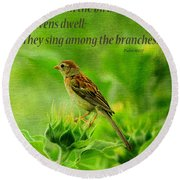Bird In A Sunflower Field Scripture Round Beach Towel by Sandi OReilly