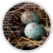 Birdsong From Inside The Egg Round Beach Towel