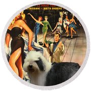 Bobtail -  Old English Sheepdog Art Canvas Print - La Dolce Vita Movie Poster Round Beach Towel