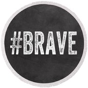 Brave Card- Greeting Card Round Beach Towel