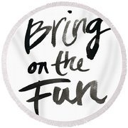 Bring On The Fun Round Beach Towel by South Social Studio