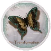 Butterfly Of Transformation Round Beach Towel