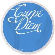 Carpe Diem Round Beach Towel by Gina Dsgn