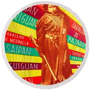 Round Beach Towel featuring the painting Chamorro Revolutionary by Michelle Dallocchio