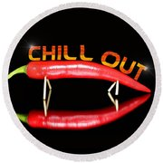 Chilli Pepper And Text Chill Out Round Beach Towel