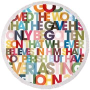 Christian Art- John 3 16 Versevisions Poster Round Beach Towel by Mark Lawrence