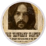 Clapton Wanted Poster Round Beach Towel