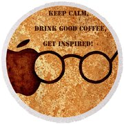 Coffee Lovers Quote 2 Round Beach Towel