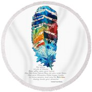 Colorful Feather Art - Cherokee Blessing - By Sharon Cummings Round Beach Towel