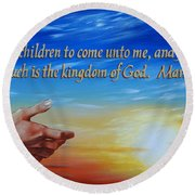 Come Unto Me Round Beach Towel