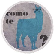 Como Te Llamas Humor Pun Poster Art Round Beach Towel by Design Turnpike