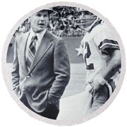 Dallas Cowboys Coach Tom Landry And Quarterback #12 Roger Staubach Round Beach Towel