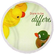 Dare To Be Different Round Beach Towel by Valerie Reeves