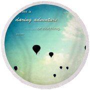 Round Beach Towel featuring the photograph Daring Adventure Hot Air Balloons by Eleanor Abramson