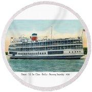 Detroit - Ss Sainte Claire - Boblo - Browning Steamship - 1938 Round Beach Towel