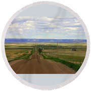 Dirt Road To Forever Round Beach Towel