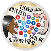Do What Gets Talked About Round Beach Towel