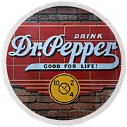 Drink Dr. Pepper - Good For Life Round Beach Towel by Stephen Stookey