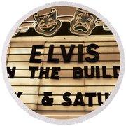 Elvis Is In Round Beach Towel