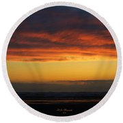 End Of A Perfect Day Round Beach Towel by Jeanette C Landstrom