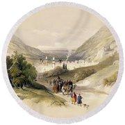 Entrance To Nablous, April 17th 1839 Round Beach Towel