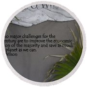 E.o. Wilson Quote Round Beach Towel by Kathy Barney