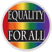 Equality Rainbow Round Beach Towel
