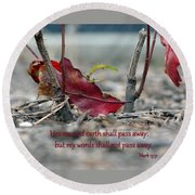 Round Beach Towel featuring the photograph Everlasting Words by Larry Bishop