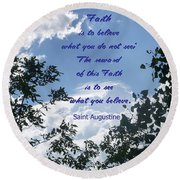 Round Beach Towel featuring the photograph Faith by Aimee L Maher Photography and Art Visit ALMGallerydotcom