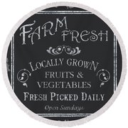 Farm Fresh Sign Round Beach Towel by Debbie DeWitt