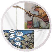 Fishing For Compliments Round Beach Towel