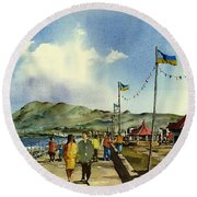 As I Walk Along The Promenade With An Independant Air  ....... Round Beach Towel