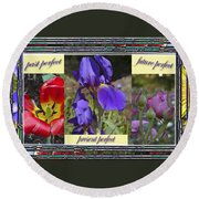 Round Beach Towel featuring the photograph Floral Tenses by Larry Bishop