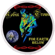 For Earth Below #1 Round Beach Towel