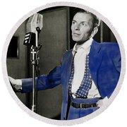 Frank Sinatra - Old Blue Eyes Round Beach Towel
