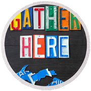 Friends Gather Here Recycled License Plate Art Lettering Sign Michigan Version Round Beach Towel by Design Turnpike