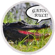 Gators Rule Greeting Card Round Beach Towel by Al Powell Photography USA