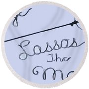 George Lassos The Moon Round Beach Towel by Dan Sproul