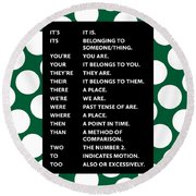 Round Beach Towel featuring the digital art Grammar Rules by Nancy Ingersoll
