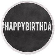 Happy Birthday Card- Greeting Card Round Beach Towel