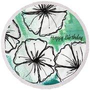 Happy Birthday- Floral Birthday Card Round Beach Towel