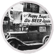 Happy Days Are Beer Again Round Beach Towel