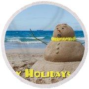 Happy Holidays Sandman Round Beach Towel