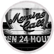Have A Cup Of Coffee At Morning Call New Orleans Round Beach Towel