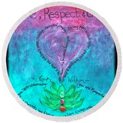 Healing Art - Love Respect And Cherish Me? Round Beach Towel
