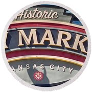 Historic City Market Sign  Round Beach Towel