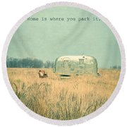 Home Is... Round Beach Towel