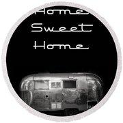 Home Sweet Home Vintage Airstream Round Beach Towel