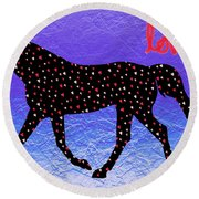 Horse Hearts And Love Round Beach Towel